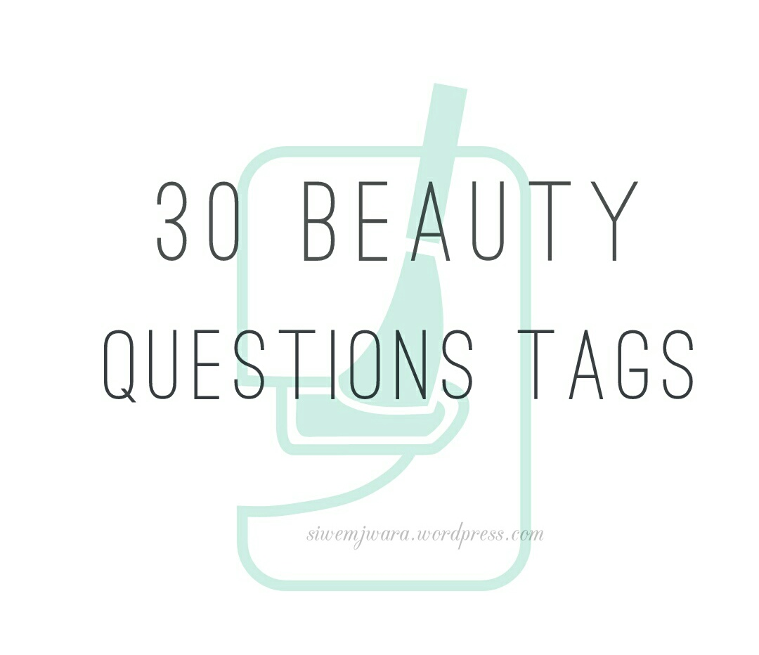 30 Beauty Questions Tags! – All things Growing Up